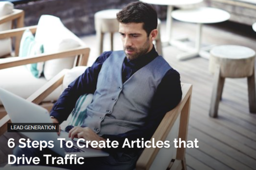 create articles that drive traffic in 6 steps